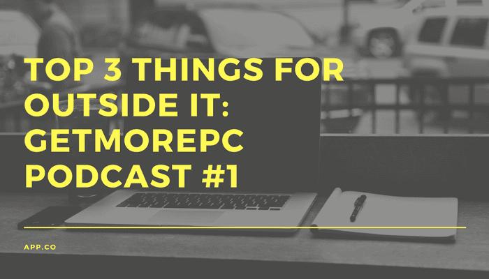 GetMorePC Podcast #1
