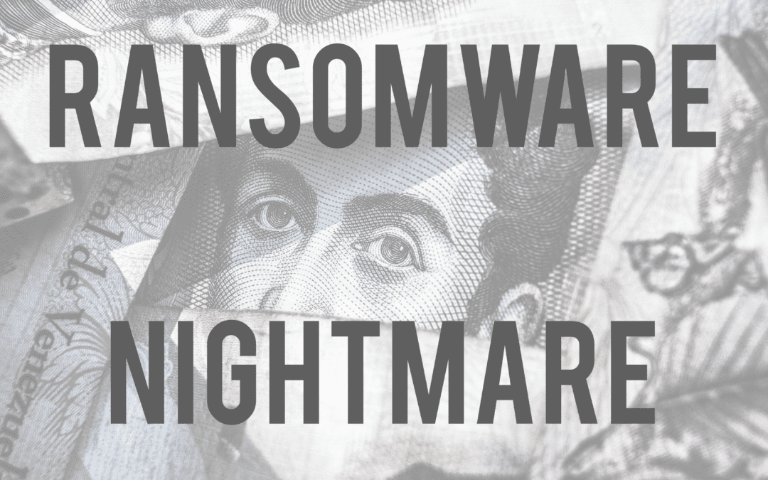 Ransomware Nightmare